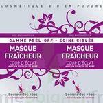 Secrets des Fées Masque Fraicheur Coup d'Eclat Peel-Off à UGINE